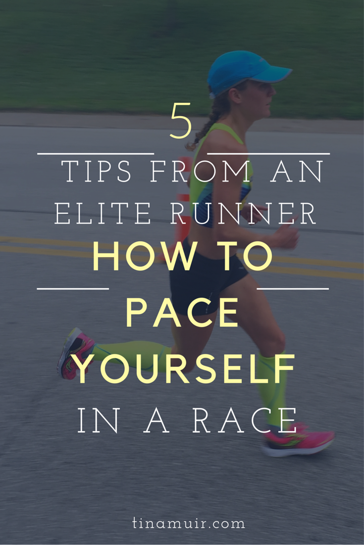 5 helpful tips from an elite runner- how to pace yourself in the first half of a race, so you feel good the second half!