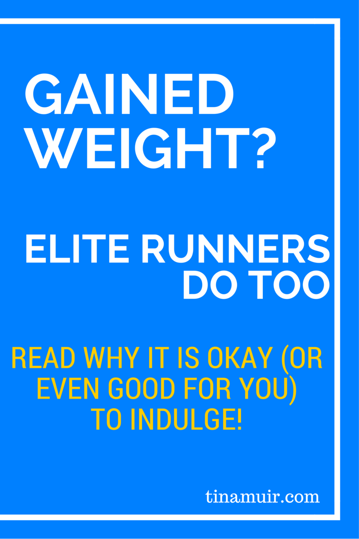 It is easy to become obsessed with healthy eating, but even elites gain weight. Elite runner Tina Muir talks about gaining weigh over the holidays, and why we do not need to panic!