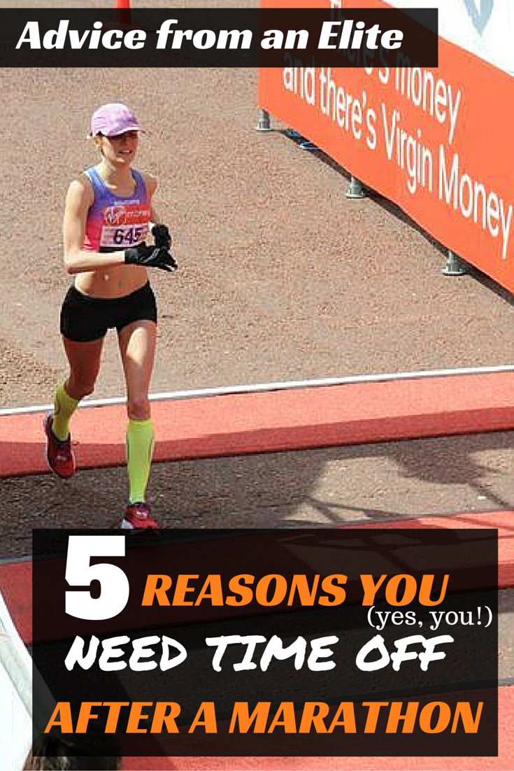 Elite marathoner Tina Muir explains why it is so important for every runner, no matter what level or speed to take some time off after a marathon. You are putting your body in danger, even if you feel great!