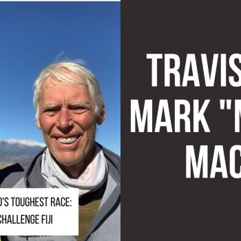 "Worlds Toughest Race: Eco Challenge Fiji: Travis and Mark ""Mace"" Macy-R4R 217"
